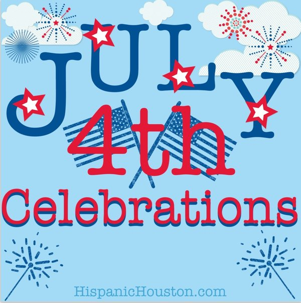fourth of july hispanichouston.com