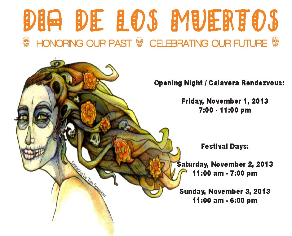 Call for Artists and Talent for MECA's 2013 Día de los Muertos Festival