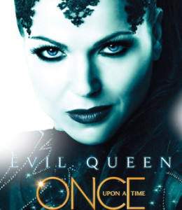 2013.12 Evil Queen -- Once Upon a time