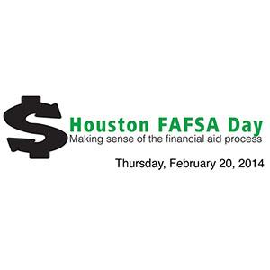 EVENT: Houston FAFSA Day; February 20, 2014