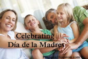 Celebrating Día de la Madres