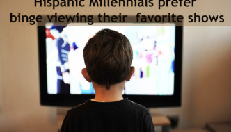 Hispanic Millennials prefer binge viewing their favorite shows, says research (more info at www.hispanichouston.com)