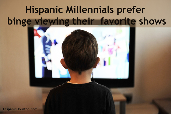 Hispanic Millennials prefer binge viewing their favorite shows, says research (more info at www.hispanichouston.com)