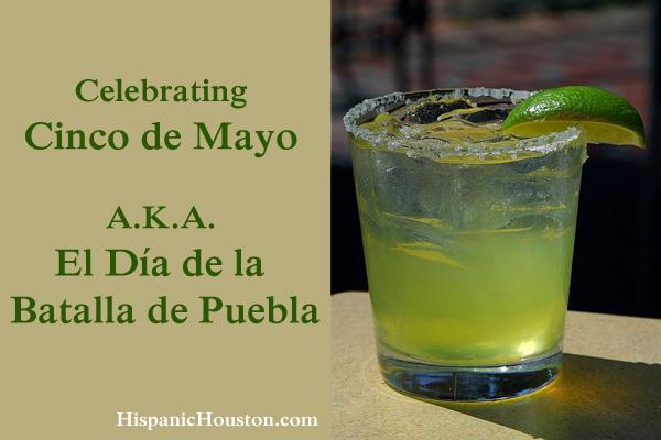 Celebrating Cinco de Mayo, A.K.A. El Día de la Batalla de Puebla