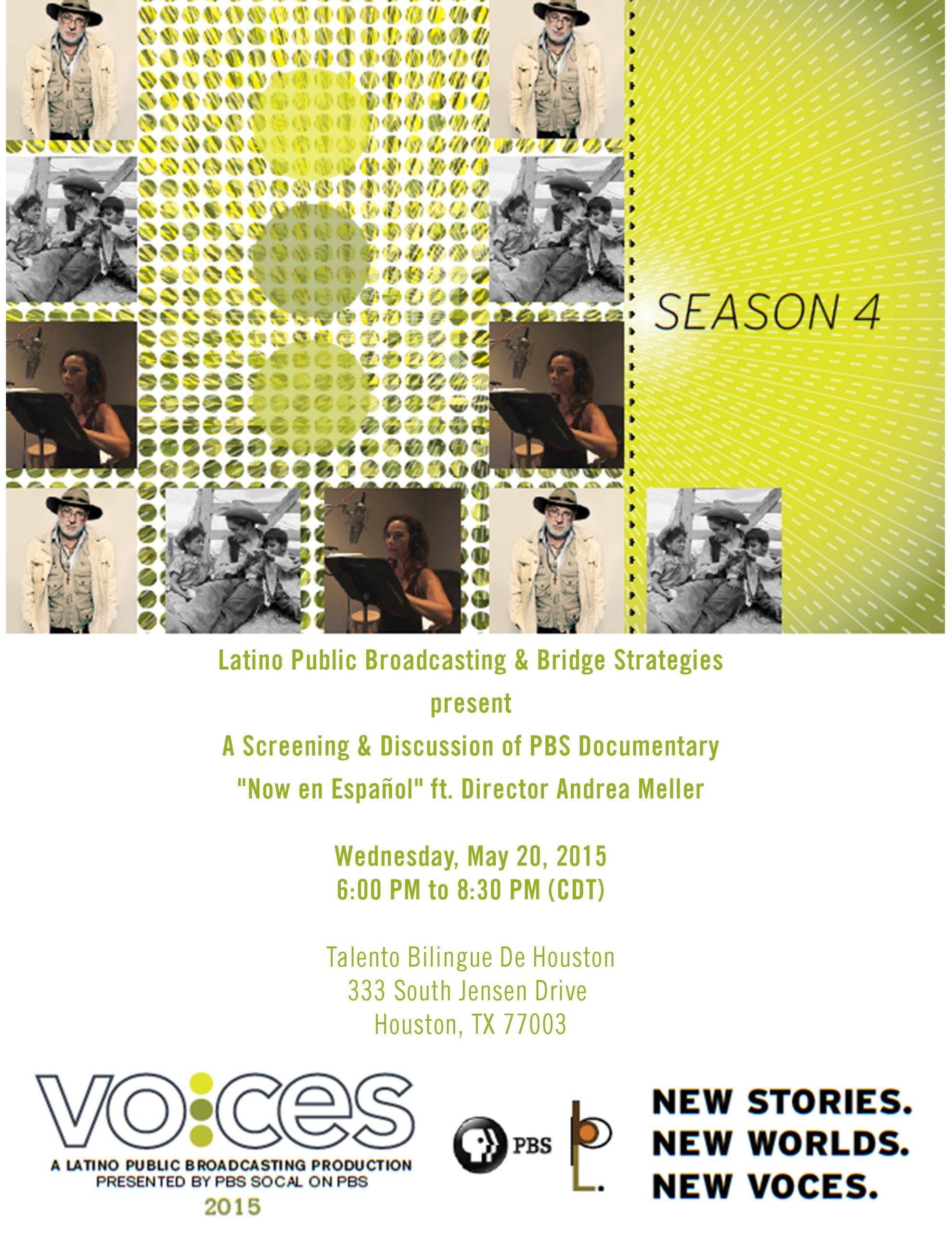 "Screening of PBS Documentary ""Now en Español"" on Wednesday, May 20, 2015 (more info at www.hispanichouston.coim)"