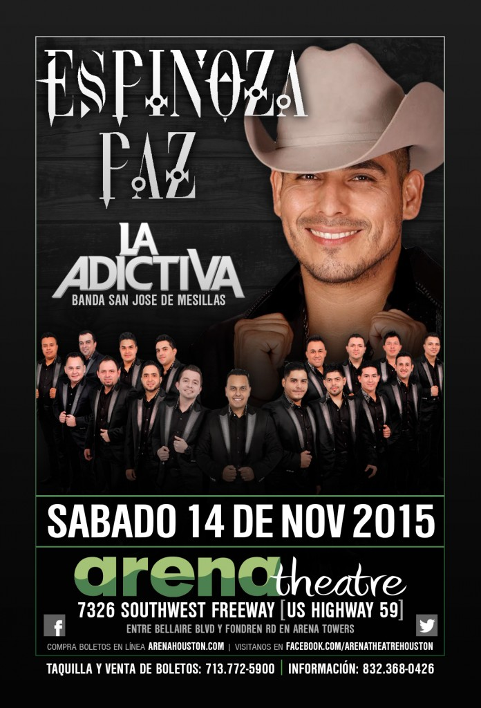 Espinoza Paz & La Adictiva Banda San Jose de Mesillas in concert on Saturday November 14, 2015 (more info at www.hispanichouston.com)