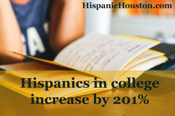 Hispanics in college increase by 201%