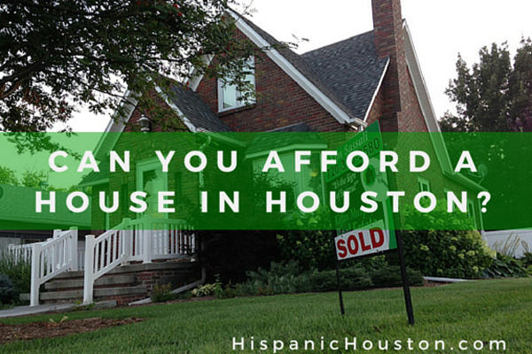 Can you afford to buy a house in Houston?