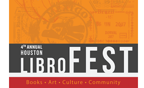4th Annual Houston LibroFEST on Saturday, October 3, 2015