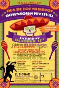 Halloween + Dia de los Muertos Downtown Festival on Saturday, October 31, 2015