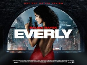 """I made the mistake of watching Salma Hayek's """"Everly"""""""