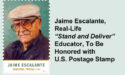 Jaime Escalante to be honored with US Postage Stamp