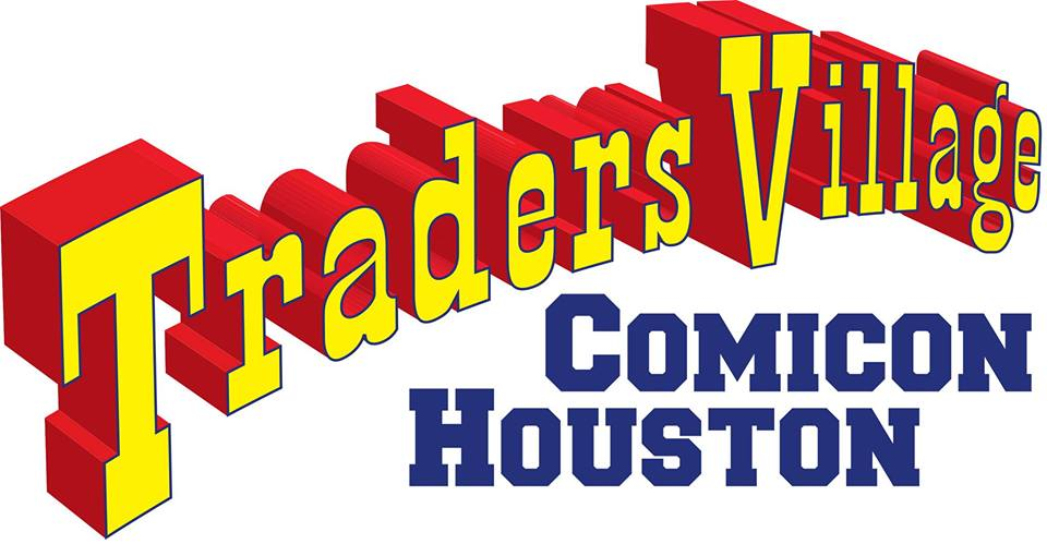 Traders Village Houston Comicon on April 16 & 17, 2016