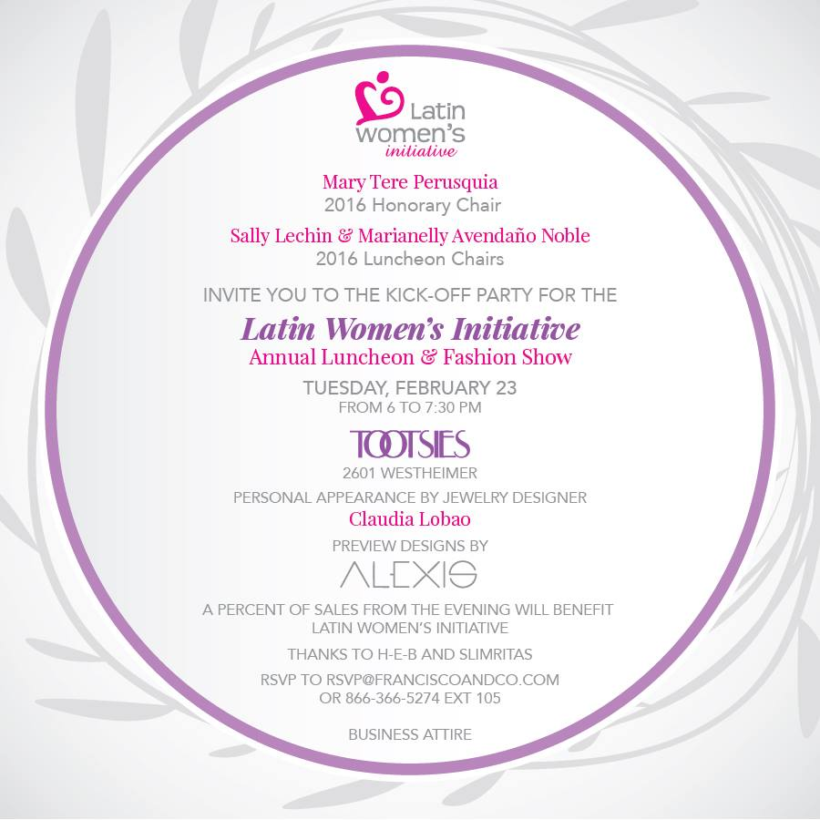 Latin Womens' Initiative Annual Luncheon Kick-Off Party on Tuesday, February 23, 2016