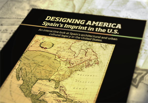 "EXHIBIT – ""Designing America: Spain's Imprint in the U.S."" on April 14-July 23, 2016"