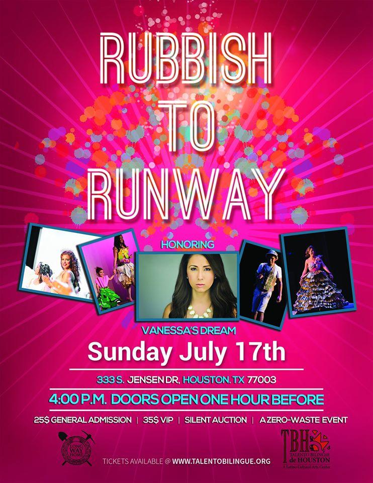 Rubbish to Runway on Sunday, July 17, 2016 (hispanichouston.com)