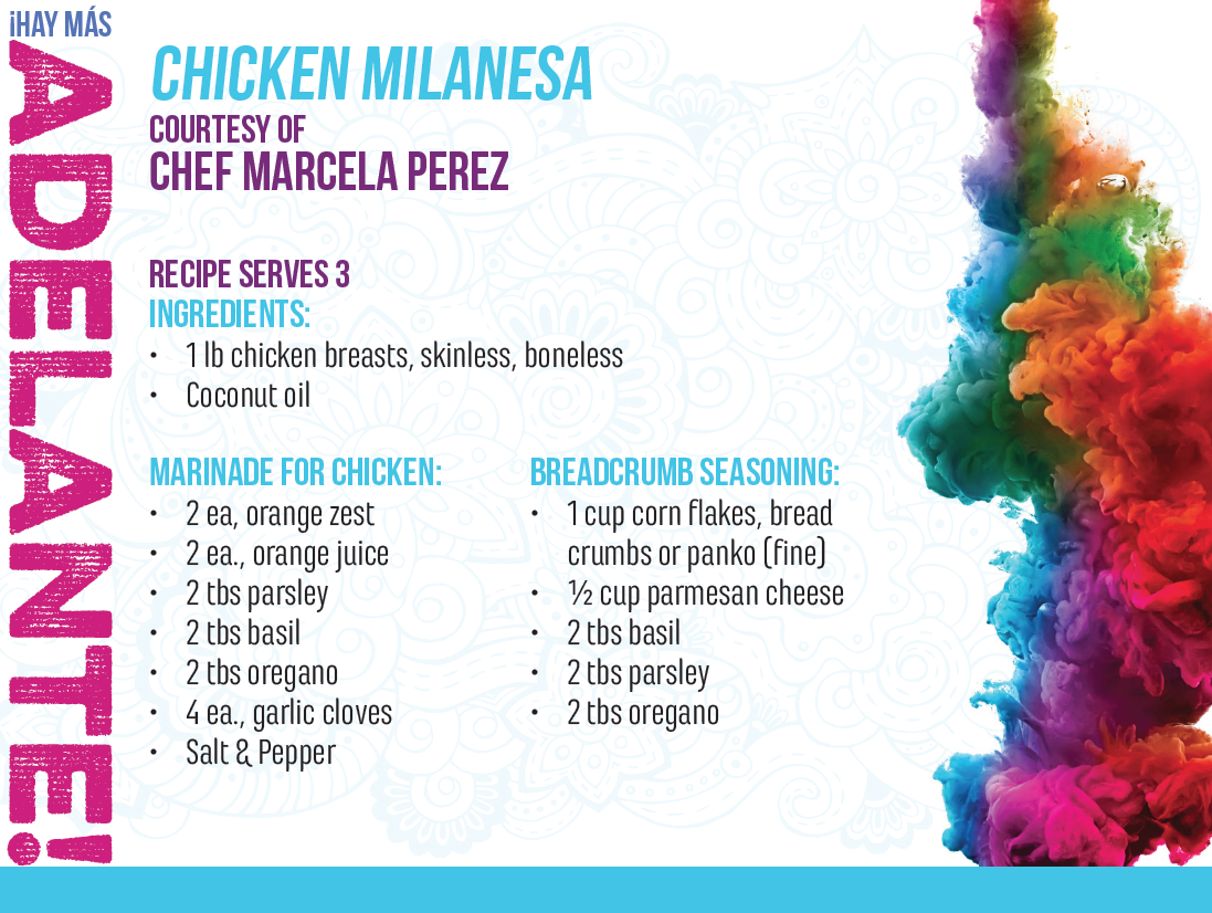 UHC HMA Chicken Milanesa by Chef Marcela Pérez