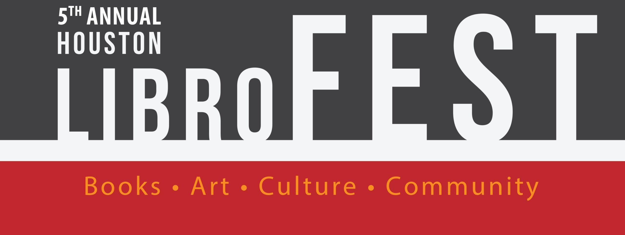 Houston Public Library's LibroFEST on Saturday, October 1, 2016 (hispanichouston.com)