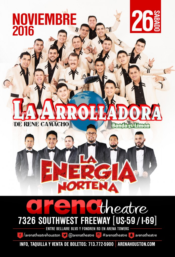 La Arrolladora Banda Limon y Energia Norteña on Saturday, November 26, 2016 (hispanichouston.com)