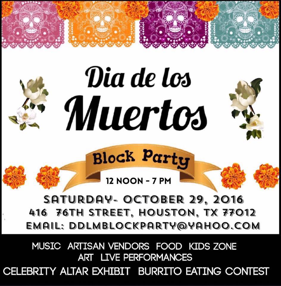 Third Annual Dia De Los Muertos Block Party on Saturday, October 29, 2016 (hispanichouston.com)