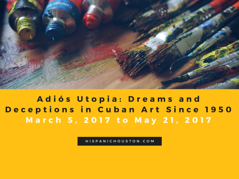 "EXHIBIT ""Adiós Utopia: Dreams and Deceptions in Cuban Art Since 1950"""