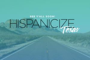 Hispanicize comes to Houston
