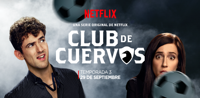 "Video Pick: ""Club de Cuervos"" Season 3 arrives September 29 (hispanichouston.com)"