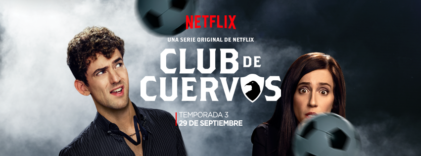 "Video Pick: ""Club de Cuervos"" Season 3 arrives September 29"