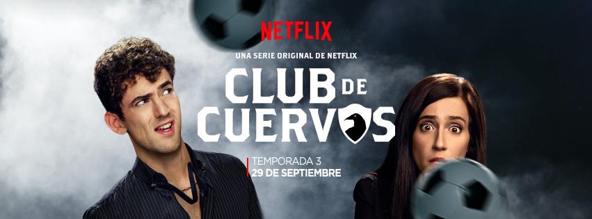 "Video Pick: ""Club de Cuervos"" Season 3 arrives September 29 (hispanichouston.com)"