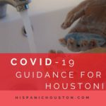 COVID-19: Guidance for all Houstonians